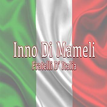 Inno di Mameli: Fratelli d'Italia