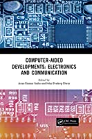 Computer-Aided Developments: Electronics and Communication Front Cover