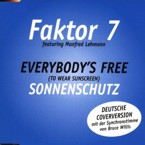 Everybody\'s Free (To Wear Sunscreen) - Sonnenschutz