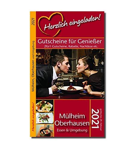 Herzlich eingeladen! MÜLHEIM/OBERHAUSEN - Gutscheinbuch (gültig bis 28.02.2021)