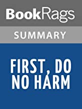 Summary & Study Guide First, Do No Harm by Lisa Belkin