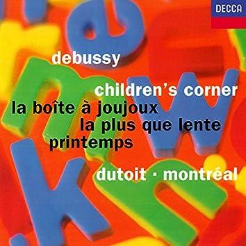 Debussy: Children's Corner; La boîte à joujoux; Printemps; La plus que lente