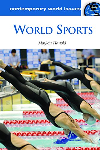 World Sports: A Reference Handbook (Contemporary World Issues) (English Edition)