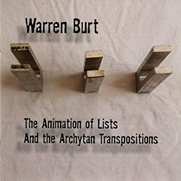 The Animation Of Lists And The Archytan Transpositions