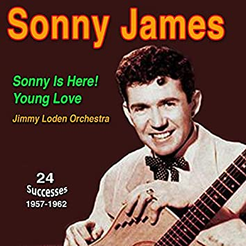 """Sonny James """"Southern Gentleman"""" Sonny Is Here Young Love (1957-1962)"""