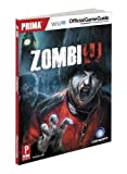 ZombiU - Prima Official Game Guide (Prima Official Game Guides) by Hodgson, David (2012) Paperback
