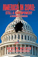America in 2040: Still a Superpower? A Pathway to Success