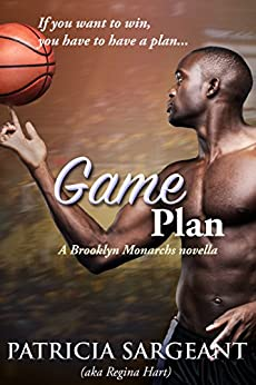 Game Plan: A Brooklyn Monarchs novella by [Patricia Sargeant]