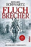 Fluchbrecher (Die Eisraben-Chroniken 1)