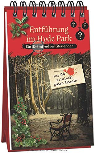 Entführung im Hyde Park: Ein Krimi-Adventskalender mit 24 kriminell guten Rätseln (Inspector Morrissey ermittelt)
