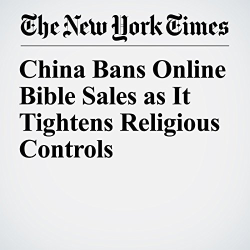 China Bans Online Bible Sales as It Tightens Religious Controls copertina