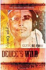 Deuce's Wild (The Shango Mysteries) Paperback