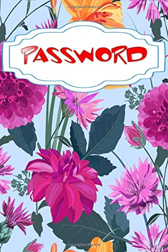 Password Log: Olde World Internet Address Password Logbook Size 6x9 Inches Matte Cover Design Cream Paper Sheet ~ Password - Diary # Blossom115 Pages Fast Print.