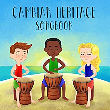 Gambian Heritage Songbook