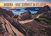 MADEIRA - RAUE SCHOeNHEIT IM ATLANTIK (Wandkalender 2022 DIN A3 quer): Traumhafte Rundreise ueber die Fruehlingsinsel Madeira (Monatskalender, 14 Seiten )