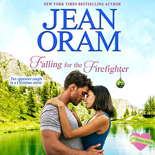 Falling for the Firefighter Audiobook By Jean Oram cover art
