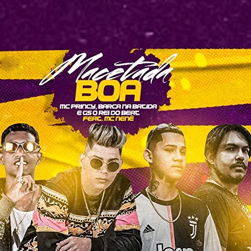 Macetada Boa (feat. Mc Nenê) (Brega Funk) [Explicit]