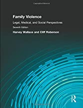 Family Violence: Legal, Medical, and Social Perspectives (7th Edition)