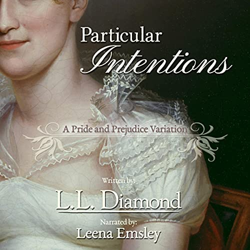 Particular Intentions Audiobook By L. L. Diamond cover art