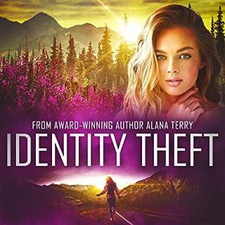 Identity Theft: An Alaskan Refuge Christian Suspense Novel audiobook cover art