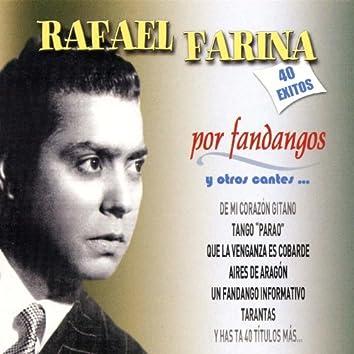 Por Fandangos y Otros Cantes...