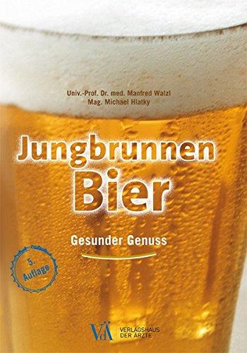 Jungbrunnen Bier: Gesunder Genuss