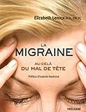 La migraine - Au-delà du mal de tête