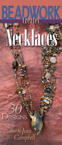 Beadwork Creates Necklaces: 30 Designs (English Edition)