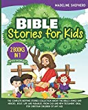 Bible Stories for Kids: The Complete Bedtime...