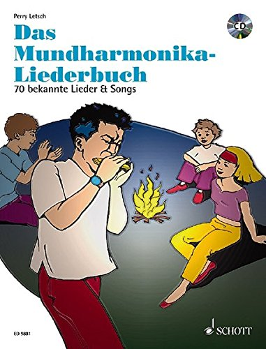 Das Mundharmonika-Liederbuch: 70 bekannte Lieder & Songs. Mundharmonika. Ausgabe mit CD. (Mundharmonika spielen - mein schönstes Hobby)