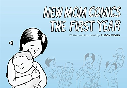 New Mom Comics: The First Year