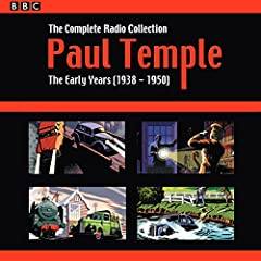 Paul Temple: The Complete Radio Collection: Volume One