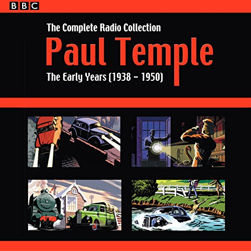 Paul Temple: The Complete Radio Collection: Volume One audiobook cover art