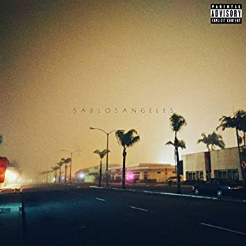 Sad Los Angeles