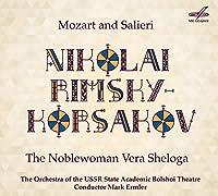 Nikolai Rimsky-Korsakov: Mozart & Salieri - The Noblewoman Vera Sheloga by Nina Grigorieva
