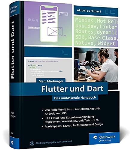 Flutter und Dart: Das umfassende Handbuch für die professionelle App-Entwicklung
