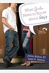 What Girls Need to Know about Guys/What Guys Need to Know about Girls Kindle Edition
