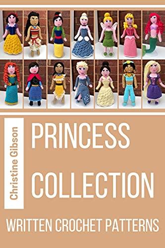 Princess Crochet Patterns: Written Crochet Patterns (English Edition)