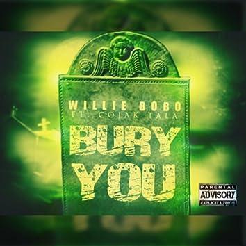Bury You (feat. Co- Jak Tala)