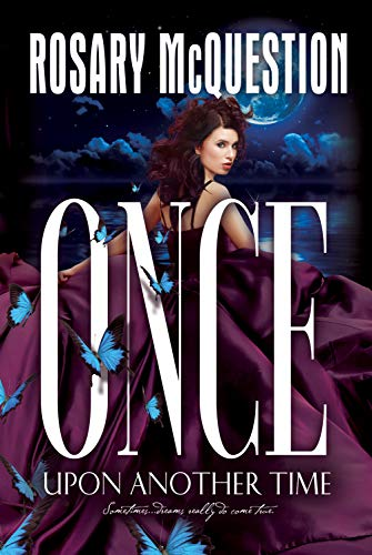 Book: Once Upon Another Time by Rosary McQuestion