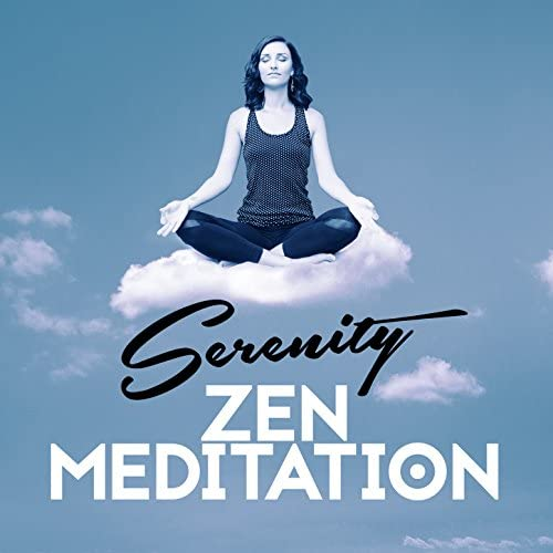 Serenity Relaxation: Relaxing Music for Spa Relaxation & Zen Meditation