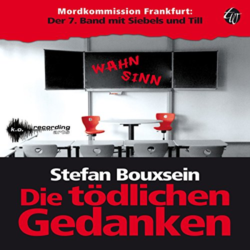Die tödlichen Gedanken (Mordkommission Frankfurt - Siebels und Till 7) Titelbild