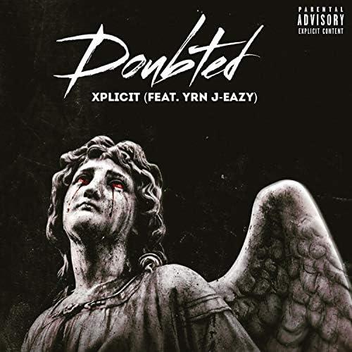 Xplicit feat. YRN J-Eazy