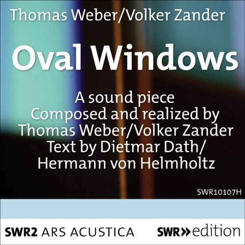 Weber & Zander: Ovale Fenster (Oval Windows)