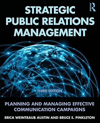 Compare Textbook Prices for Strategic Public Relations Management Routledge Communication Series 3 Edition ISBN 9780415517690 by Austin, Erica Weintraub