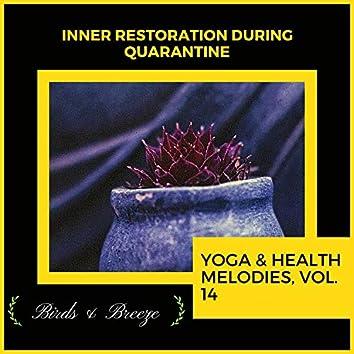 Inner Restoration During Quarantine - Yoga & Health Melodies, Vol. 14