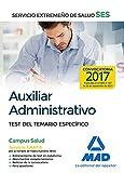 Auxiliar Administrativo del Servicio Extremeño de Salud (SES). Test del Temario Específico
