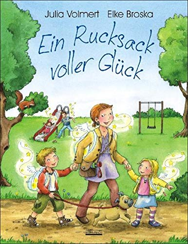 Ein Rucksack voller Glück: Ein Bilderbuch zum Thema: Glücklich sein - Mit 5 Glückspostkarten in jedem Buch!