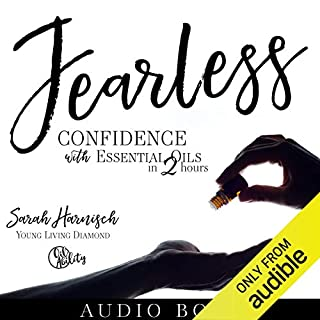 Fearless: Confidence with Essential Oils in 2 Hours audiobook cover art