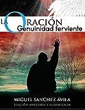 La oración: Genuinidad Ferviente (Spanish Edition)